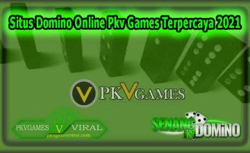 Situs Domino Online Pkv Games Terpercaya 2021