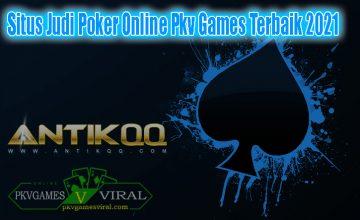 Situs Judi Poker Online Pkv Games Terbaik 2021